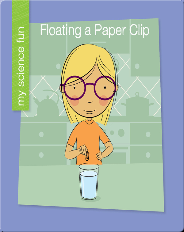Floating a Paper Clip