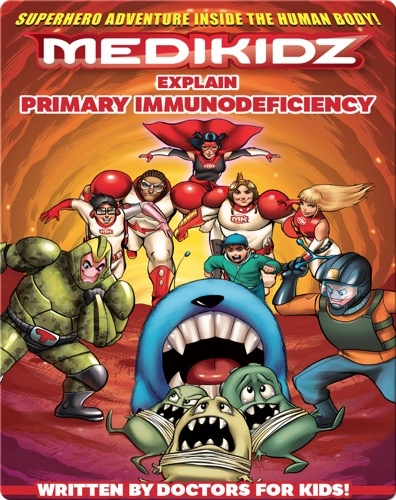 Medikidz Explain Primary Immunodeficiency