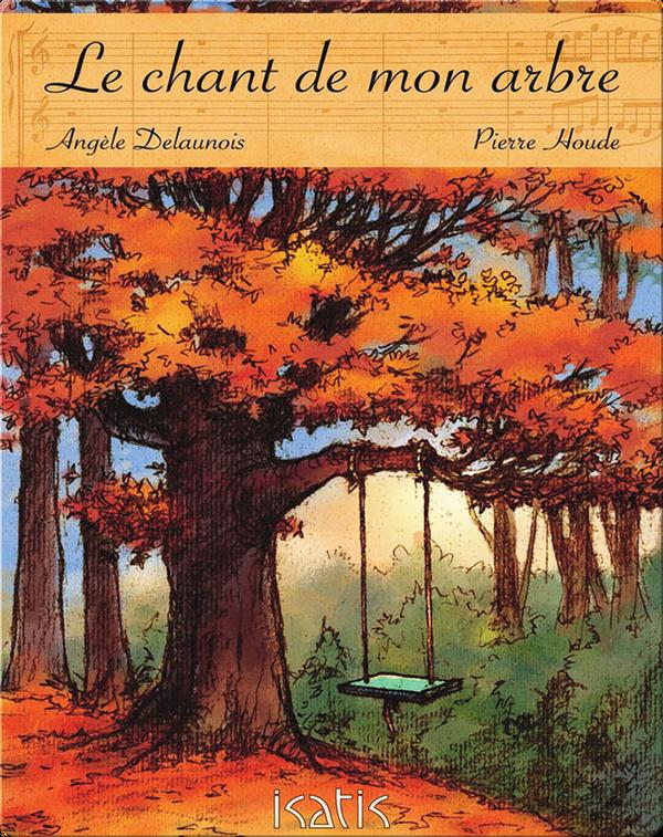 Le chant de mon arbre
