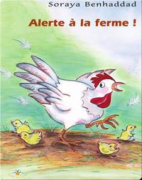 Alerte à la ferme !