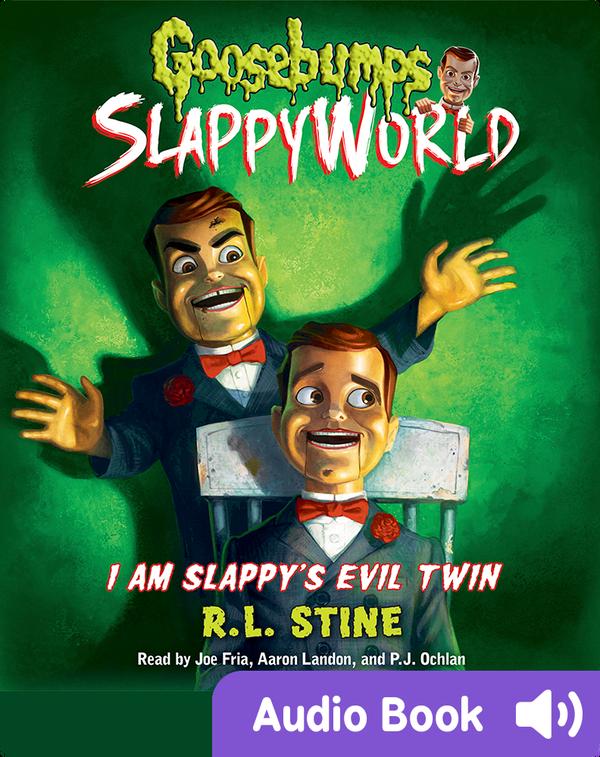 Goosebumps SlappyWorld #3: I Am Slappy's Evil Twin