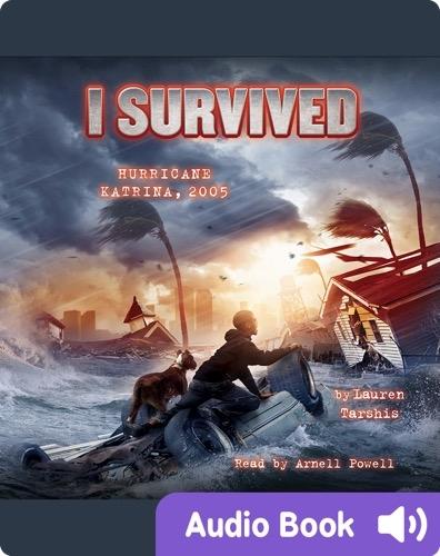 I Survived #03: I Survived Hurricane Katrina, 2005