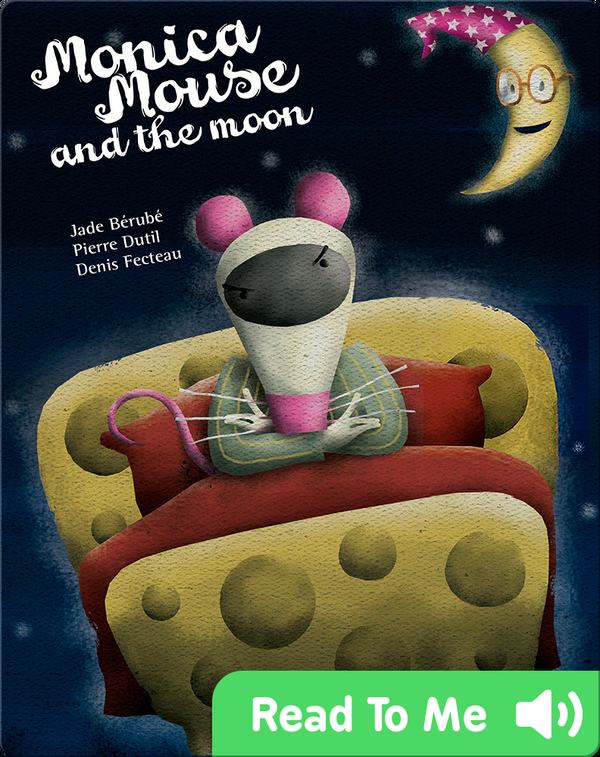 Monica Mouse and the Moon