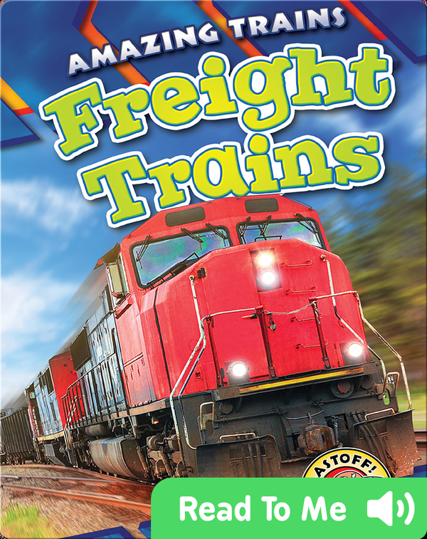 Amazing Trains: Freight Trains