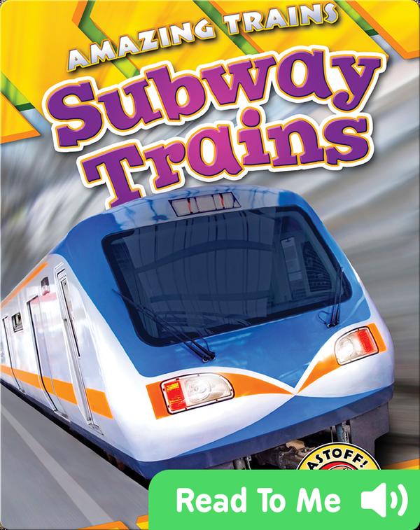 Amazing Trains: Subway Trains