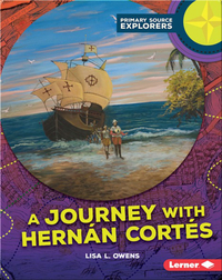 A Journey with Hernán Cortés