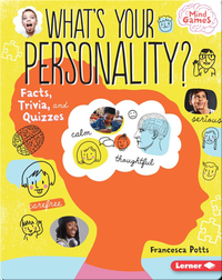 What's Your Personality?: Facts, Trivia, and Quizzes