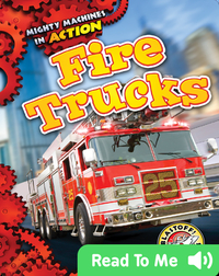Mighty Machines in Action: Fire Trucks