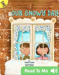 Our Snowy Day