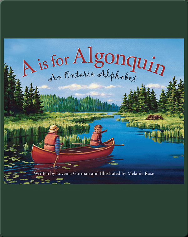 A is for Algonquin: An Ontario Alphabet
