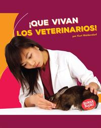 ¡Que vivan los veterinarios! (Hooray for Veterinarians!)
