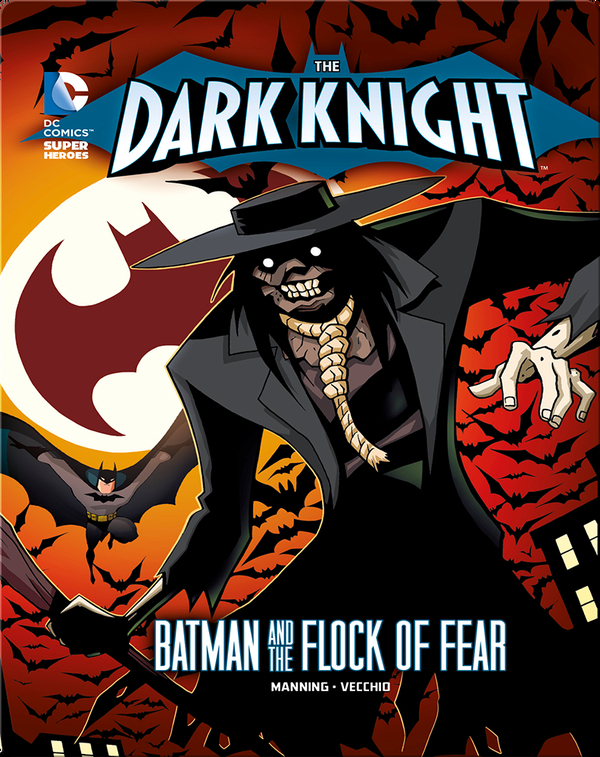 The Dark Knight: Batman and the Flock of Fear
