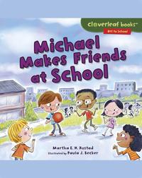 Michael Makes Friends at School