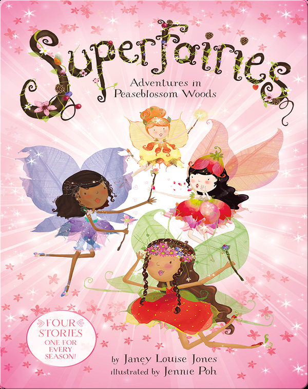 Superfairies: Adventures in Peaseblossom Woods