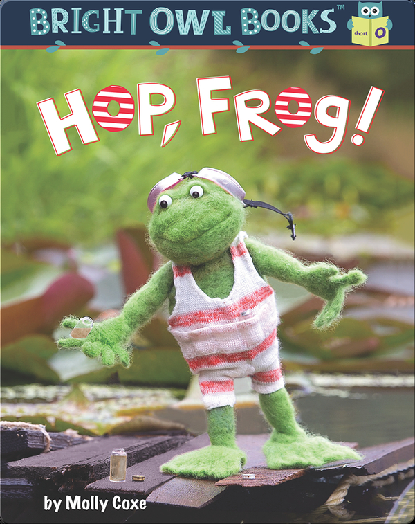 Hop, Frog! A Short Vowel Adventure