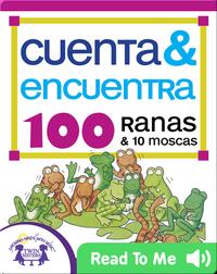 Cuenta & Encuentra 100 Ranas & 10 Moscas