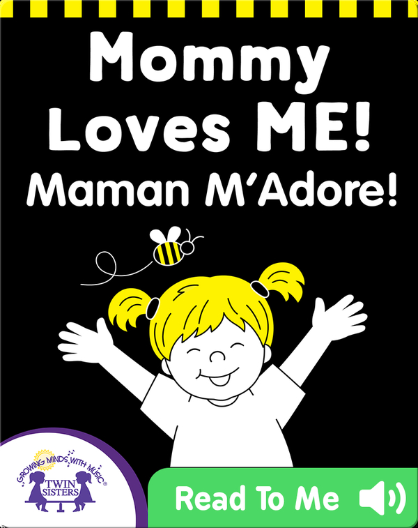 Mommy Loves Me! (English-French)