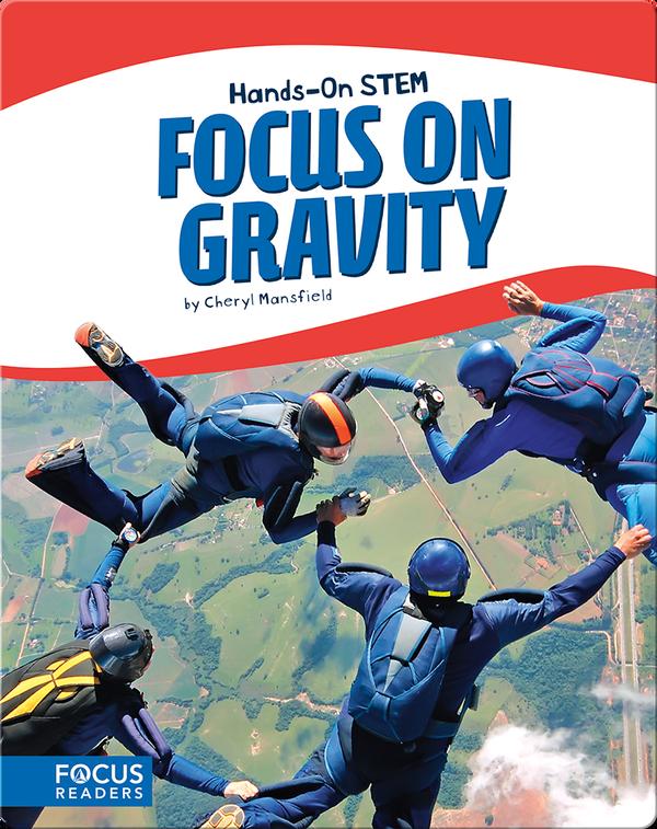 Focus on Gravity