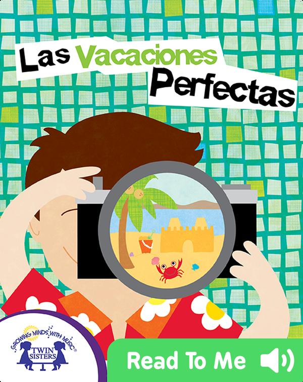 Las Vacaciones Perfectas