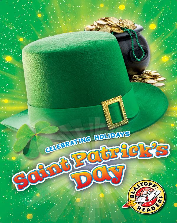 Celebrating Holidays: Saint Patrick's Day