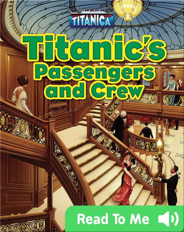 Titanic's Passengers and Crew