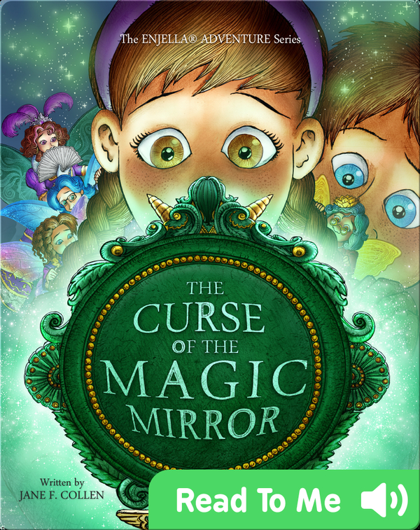 The Curse of the Magic Mirror