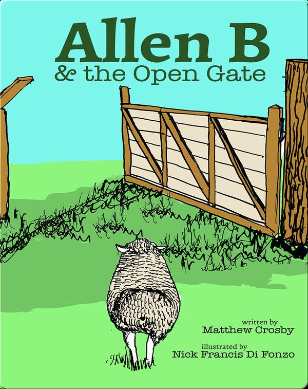 Allen B & the Open Gate