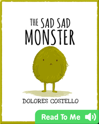 The Sad, Sad Monster