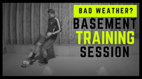 Bad Weather? Basement Training Session