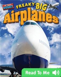 Freaky-big Airplanes