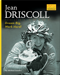 Jean Driscoll: Dream Big, Work Hard!