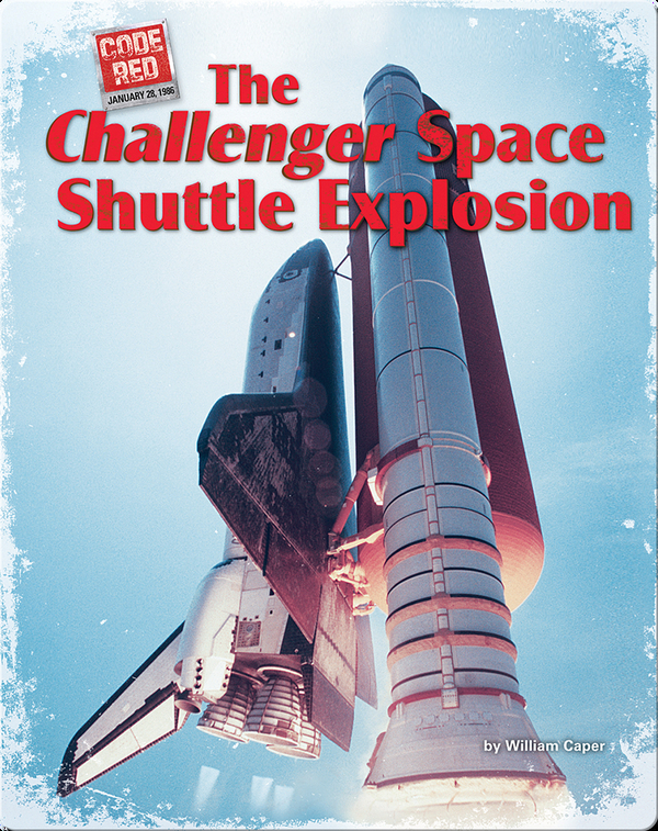 The Challenger Space Shuttle Explosion