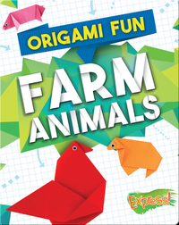 Origami Fun: Farm Animals