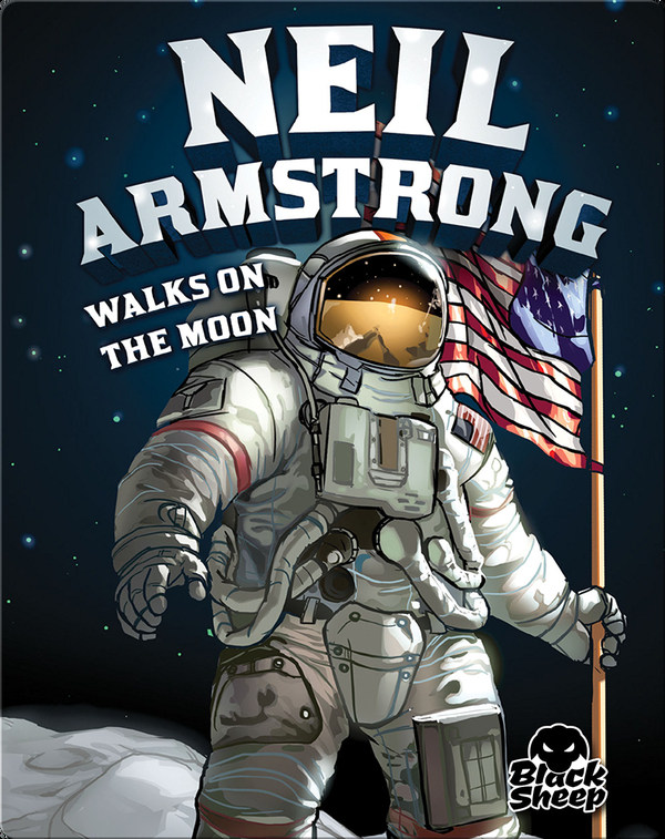 Neil Armstrong Walks on the Moon
