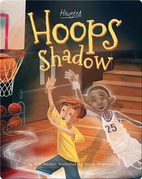Hoops Shadow
