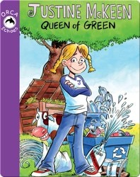 Justine McKeen, Queen of Green