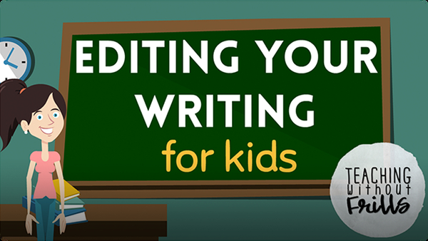 Editing Writing for Kids