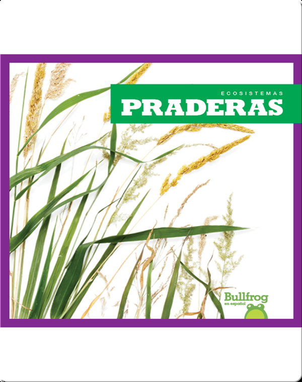 Praderas (Grasslands)