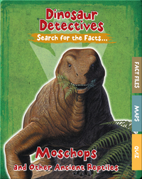 Moschops and Other Ancient Reptiles