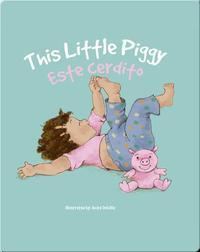 Esta cerdito / This Little Piggy