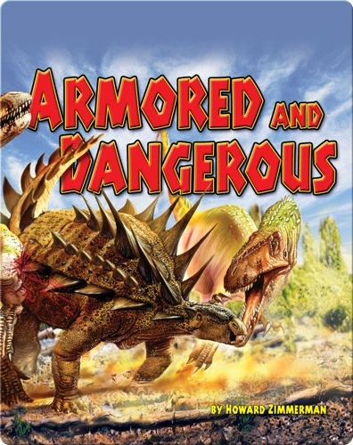 Armored And Dangerous