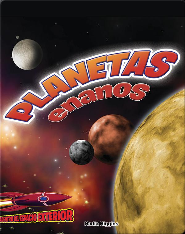 Planetas enanos: Plutón y los planetas menores