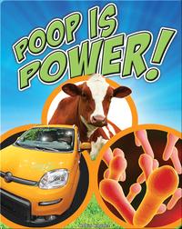 Poop is Power