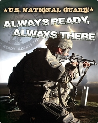 U.S. National Guard: Always Ready, Always There