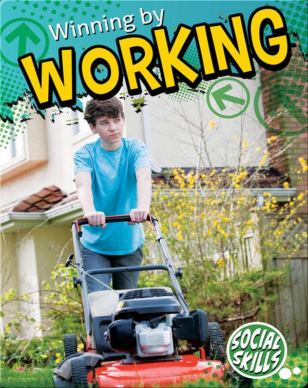 Winning By Working