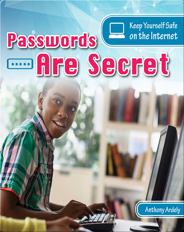 Passwords are Secret