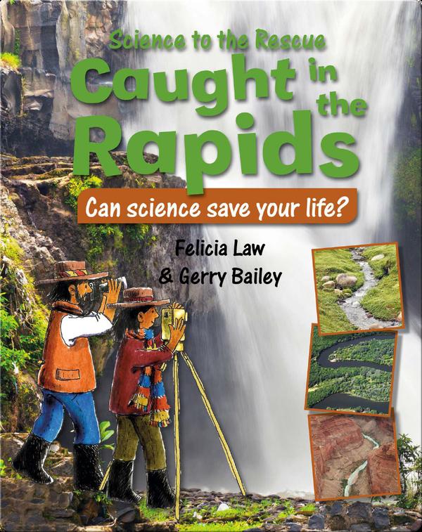 Caught in the Rapids