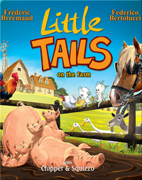 Little Tails on the Farm