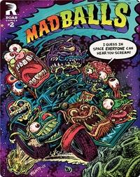 Madballs No. 2