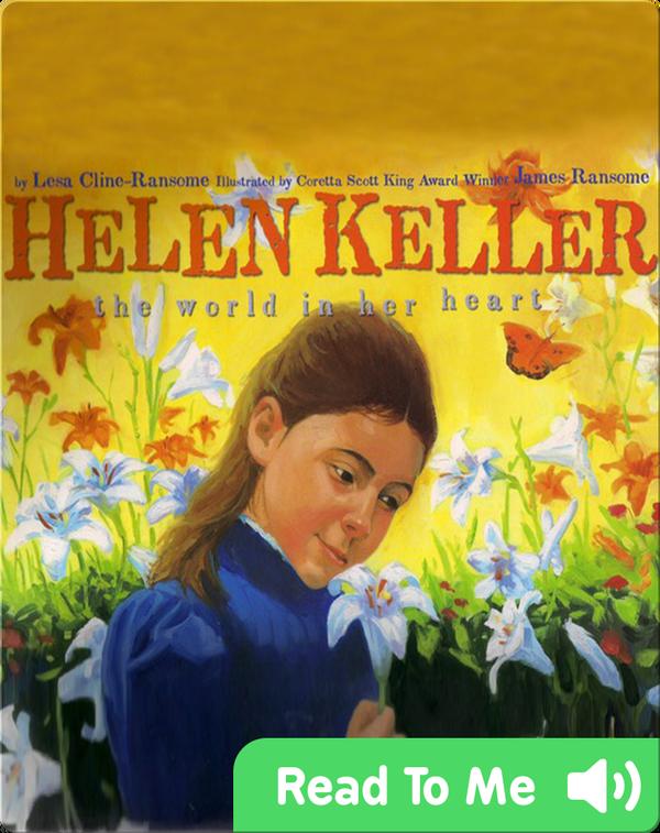 Helen Keller: The World in Her Heart